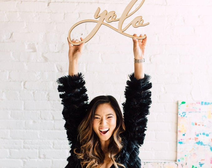 Yolo Signage 1 CT. , Laser Cut, Birch Plywood, Cheeky and Sassy Photobooth Signage, Weddings, Birthday Party