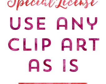 EXTENDED USE LICENSE Unlimited Use License for Commercial Use Clip Art, Commercial Use License