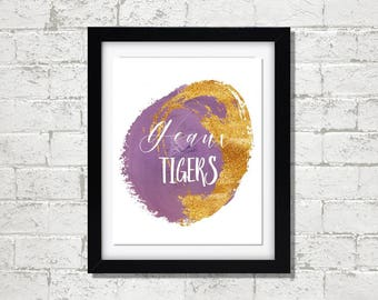 Geaux Tigers // LSU // Art Print