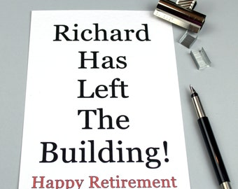 Personalised Retirement Card 'Left The Building'