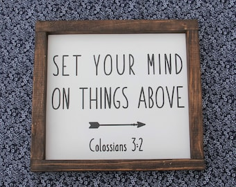 """Set Your Mind On Things Above Colossians 3:2 Wood Sign 12x12"""""""