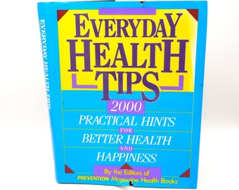 Everyday Health Tips: 2000 Practical Hints for Better Health and Happiness by Prevention Magazine, Vintage Hardcover 1988, MINT Condition