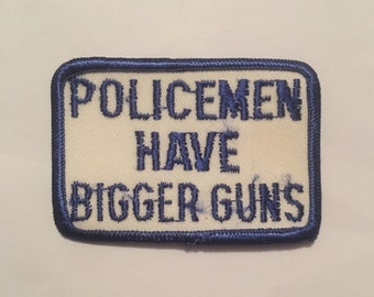 Policemen Have Bigger Guns Risque Vintage Rare Retro L@@K