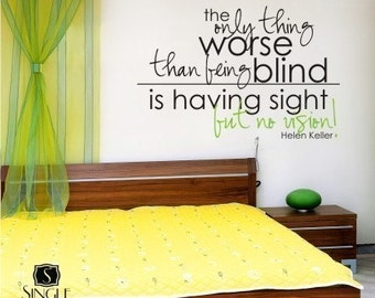 Helen Keller Have Vision Wall Decal Quote - Vinyl Text Words Custom Home Decor