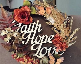 Wreath with a message of hope, love and faith