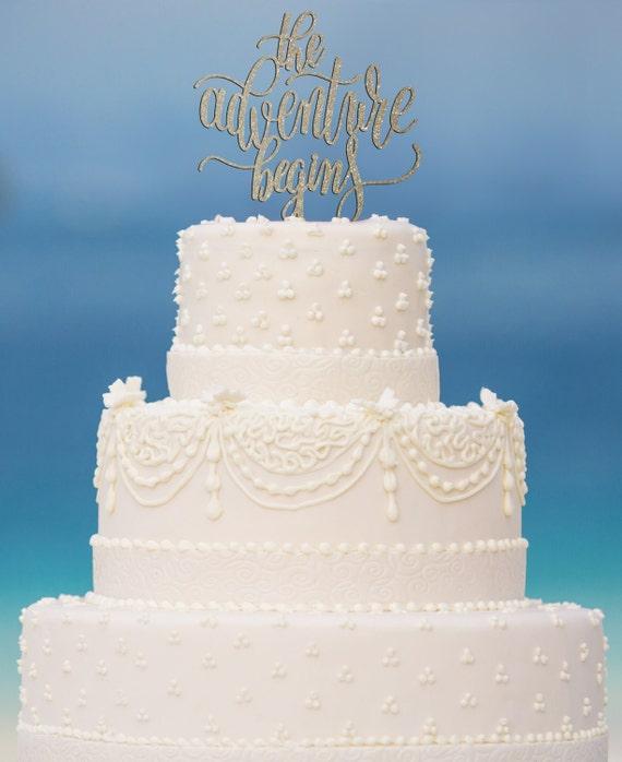 The Adventure Begins, Wedding Cake Topper, Engagement Cake Topper, Bridal Shower Cake Topper, Anniversary Cake Topper, Glitter Cake Topper