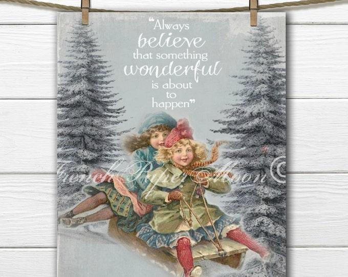 Adorable Victorian Children Sledding Download, Christmas Digital, Always Believe Quote, Digital Art