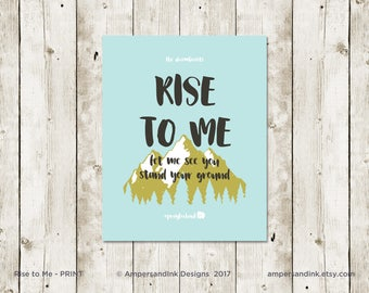 Rise to Me by the Decemberists, Stand Your Ground, Wall Decor, Home Decor, 8 x 10 print