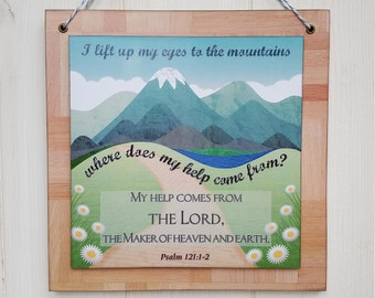 Bible verse art, I lift up my eyes to the mountains, Wood sign, Wall hanging, Psalm 121:1-2, Colour print on wood decoupage