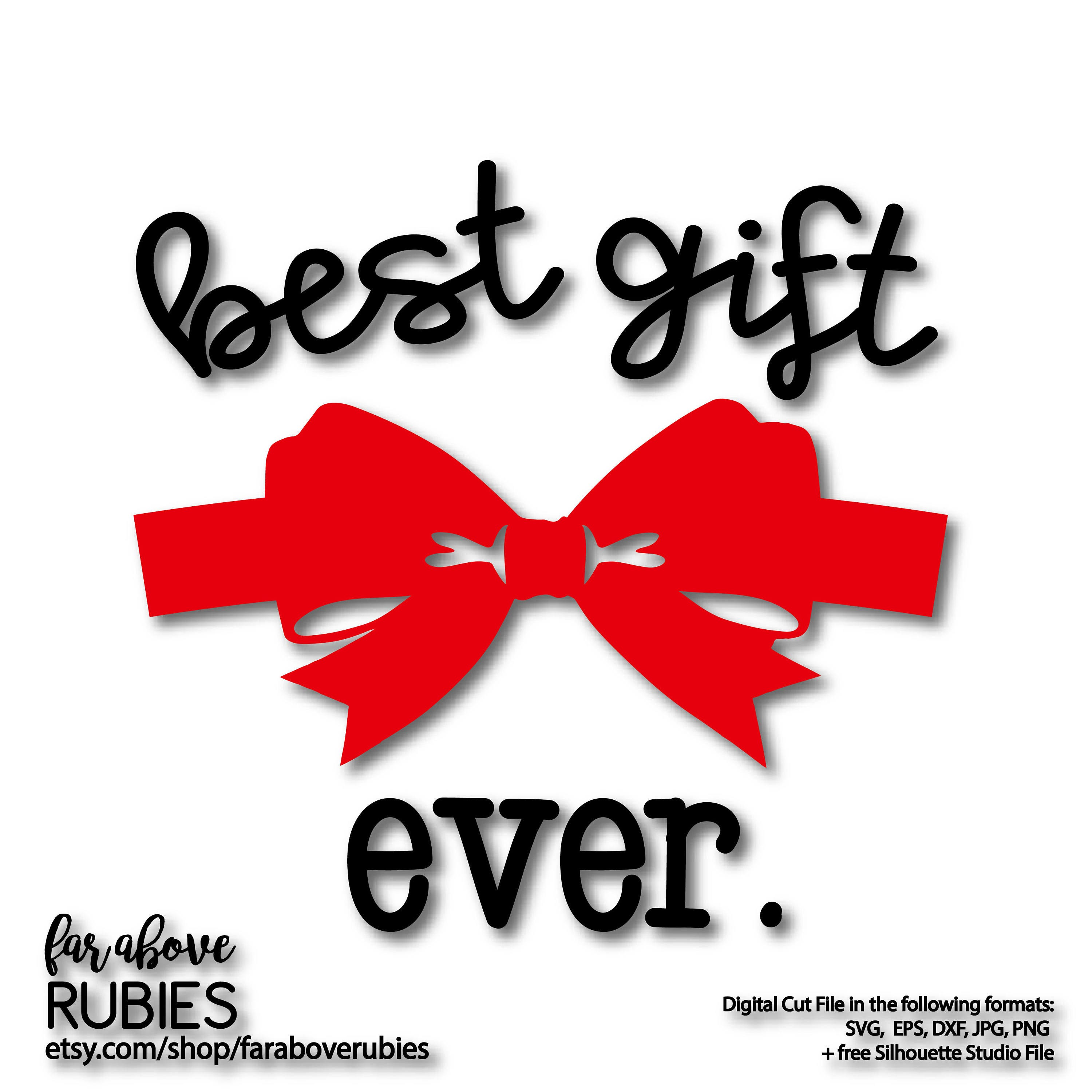 Best Gift Ever with Bow Wrap Baby Shower First Christmas SVG
