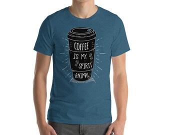 Coffee Shirt - Coffee Is My Spirit Animal - Coffee - Coffee Tshirt - Coffee Lover - Funny Coffee Shirt - But First Coffee - Coffee Shirts