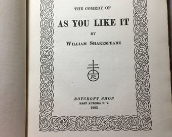 """Rare Shakespeare """"As You Like It"""" Hardcover Leather Bound 1903 Roycroft Shop - Deckered page edges, Antique Shakespeare - Antique Literature"""