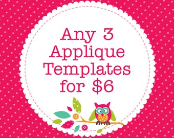 Any 3 Applique Templates, You Choose Designs, Multiple Purchase Discount. PDF Patterns by Angel Lea Designs