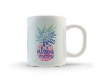 Funny Mug, Pineapple Mug, Hawaii Mug, Hawaiian Mug, Coffee Mug, Ceramic Mug, Hawaiian Coffee Cup, Hawaii Souvenir, Hawaiian Mugs, Aloha Mug