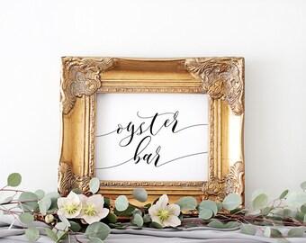 Oyster Bar Sign | Wedding Oyster Bar Decor | Oyster Bar Template | Digital Download | Printable Sign | Wedding Reception Decorations