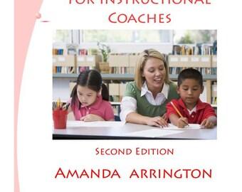 DIGITAL copy of Teacher Leadership for Instructional Coaches, Second Edition,  by Amanda Arrington, ISBN: 978-0-9964410-8-7