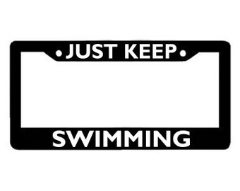 Just Keep Swimming License Plate Frame: Dory Finding Nemo License Plate Holder
