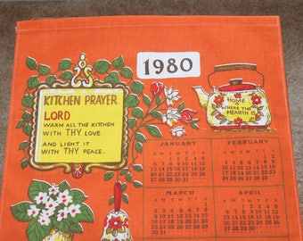 Vintage Tea Towel, 1980 Calendar, Kitchen Prayer, Orange, Yellow, 16 x 29