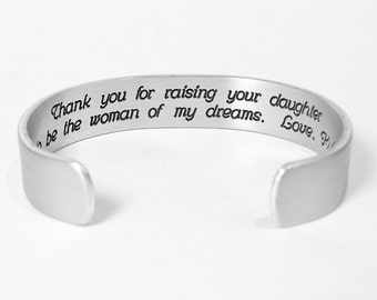 """Mother of the Bride Gift - """" Thank you for raising your daughter to be the woman of my dreams.  Love, (personalized) """" 1/2"""" message cuff"""