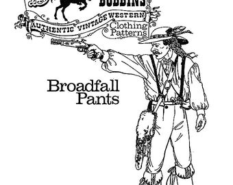 Buckaroo Bobbins Historic Pioneer, Mountainman Broadfall Pants Sewing Pattern Sizes 30-54