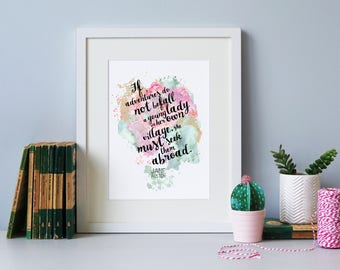 Travel Print - 'If Adventures Will Not Befall...' - Literary Quote Print - Adventure Print - Watercolour Print - Leaving Gift - Jane Austen