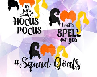 Halloween Sisters Sanderson Layered SVG DXF EPS Vector Silhouette Cricut Cameo Vinyl Cut Files Digital Hocus Pocus #SquadGoals Squad Goals