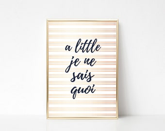 Je Ne Sais Quoi Quote Printable Art,Typography Quote Print,Rose Gold Wall Decor,French Quote Print,Digital Printable,Instant Download