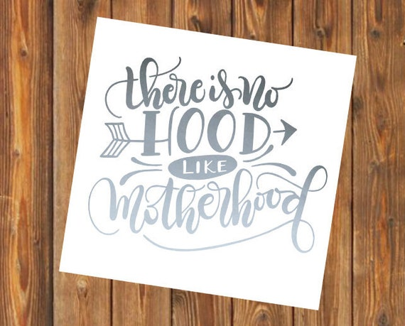 Free Shipping-There is no Hood like Motherhood, Mom Decal, Yeti Decal, Cooler, Yeti, Laptop, Boy Girl Twin, Mom of both, Mom to be, Pregnant