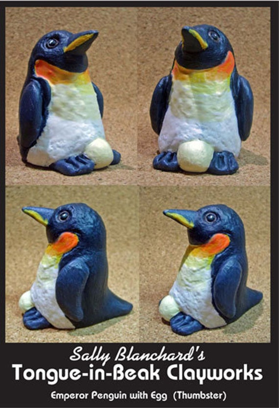 """Emperor Penguin with Egg - Sally Blanchard's Tongue-in-Beak Clayworks """"Thumbster"""""""