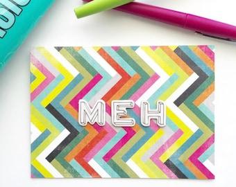 Meh Greeting Card