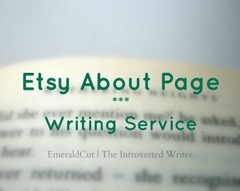 SALE Custom Etsy About Page - Content Writing Service / Editing Services for Etsy Sellers, Personalized Description, Written Shop Story