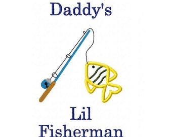 Instant Download - Fishing Embroidery Applique Design Daddy's Lil Fisherman over Fishing Pole with hooked Fish 4x4, 5x7, 6x10 hoops