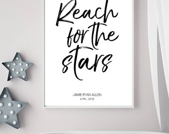 Reach for the Stars, Personalised Print, New Baby