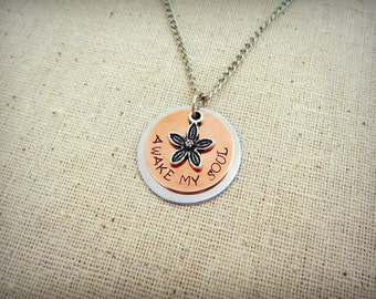 Awake My Soul Hand Stamped Handcrafted Silver Necklace with Flower Charm