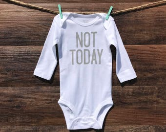 Not Today Bodysuit - Baby Clothing