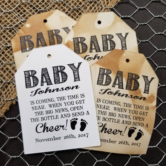 Baby is coming the Time in Near open the bottle Cheer Favor Tags Personalize with names and date Choose your Quantity NEW TAG SHAPE