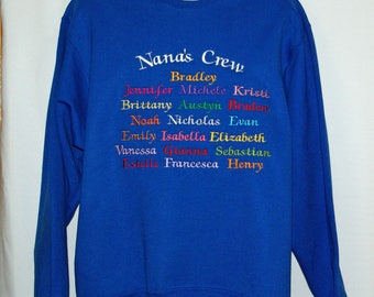 Nana Sweatshirt, Lola, Gommy, Gamma, Gramsie, GG, Papaw, Custom Personalize With 19 Names, No Shipping Fee, Ready To Ship, TODAY AGFT 1035