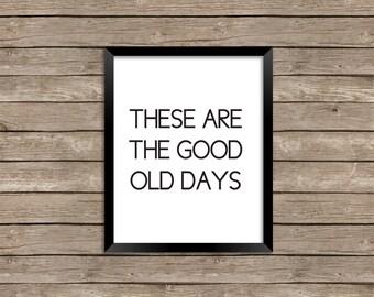 Good Old Days Printable