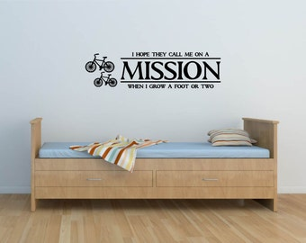 I Hope They Call Me On A Mission When I Grow A Foot Or Two with bikes Vinyl Decal - Mission Vinyl Wall Decal, Missionary Vinyl, 40.6x10.75