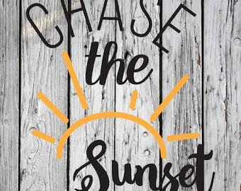 SVG, PNG, DXF, Silhouette Cut File, Cricut Cut File, Chase the Sunset svg, Summer svg, Summer Silhouette File, Summer Cricut File