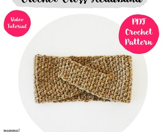 Cross Headband Crochet Pattern, ear warmer, turban, easy video tutorial, all sizes, woman, step by step, baby turban, crochet turban