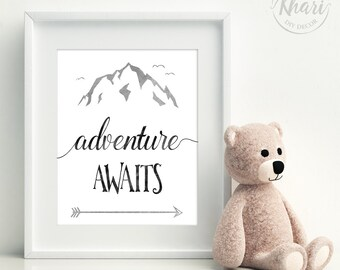 Nursery Print - kids wall art - nursery wall art - baby gift - adventure awaits - PRINTABLE