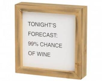 Wine Forecast Sign