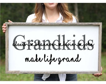 Mothers day gift from Grandkids make life grand sign Grandkids sign Grandparents gift Grandparents sign Wall Art Grandchild Display