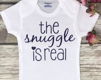 The Snuggle Is Real, Baby Girl Onesie, Baby Shower Gift, Baby Girl Gift, Infant Clothing, Cute Baby Gift, Newborn Onesie