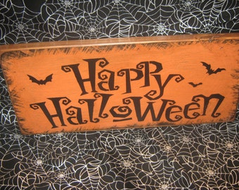 """Primitive  Holiday Wooden Hand Painted Halloween Salem Witch Sign -  """" HAPPY HALLOWEEN  """" Bats  Country  Rustic Folkart"""