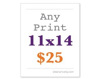 11x14  Any Print
