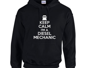 Keep Calm I'm A Diesel Mechanic Mens Hoodie