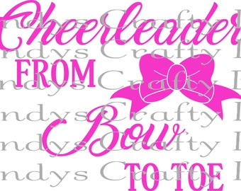 Digital file SVG Cheer from Bow to Toe