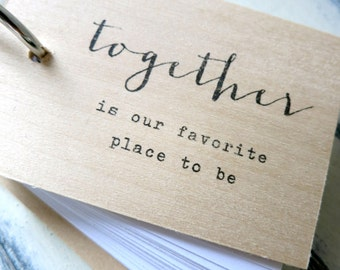 "Together is our favorite place to be - 3"" x 2"" mini wood notepad / notebook"